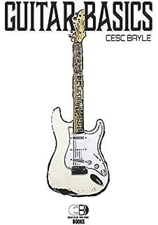 Guitar Basics (Spanish Edition)