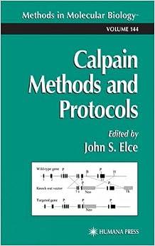 Calpain Methods and Protocols (Methods in Molecular Biology, Vol. 144)