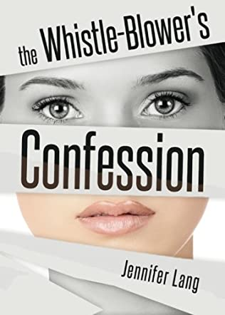 The Whistle-Blower's Confession