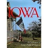 Iowa: A Celebration of Land, People & Purpose