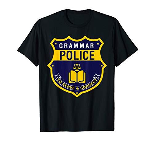 Grammar Police T-Shirt - Funny English Grammar Literary Tee