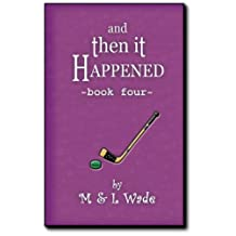 And Then It Happened - Book 4