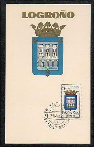 Filatelia. TARJETA PRIMER DÍA DE CIRCULACIÓN. Escudos Provinciales: LOGROÑO.: Amazon.es: Correos España.: Libros