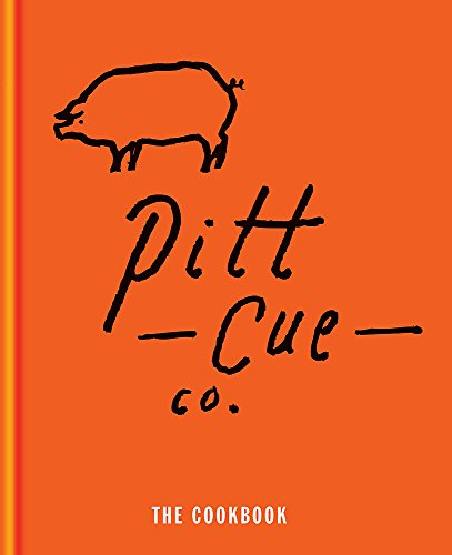 Pitt Cue Co. the Cookbook (Best Barbecue Restaurants London)