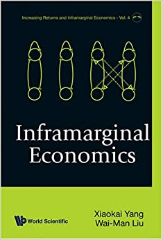 Inframarginal Economics (Increasing Returns and Inframarginal Economics)