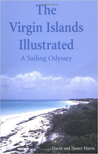 A Sailing Odyssey The Virgin Islands Illustrated