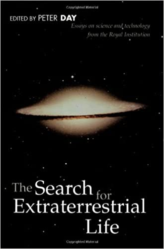 the search for extraterrestrial life essays on science and  the search for extraterrestrial life essays on science and technology  proceedings of the royal institution th ed edition