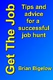 Get the Job, Brian Bigelow, 1467996122