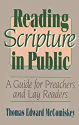 Reading Scripture in Public: A Guide for Preachers and Lay Readers