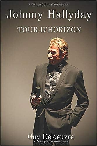 Amazon Fr Johnny Hallyday Tour D Horizon Guy Deloeuvre