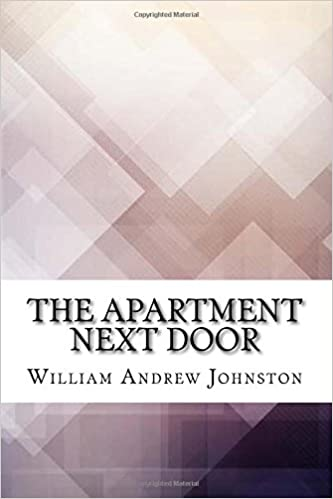 The Apartment Next Door: William Andrew Johnston ...