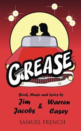 Grease: A New '50's Rock'n' Roll Musical