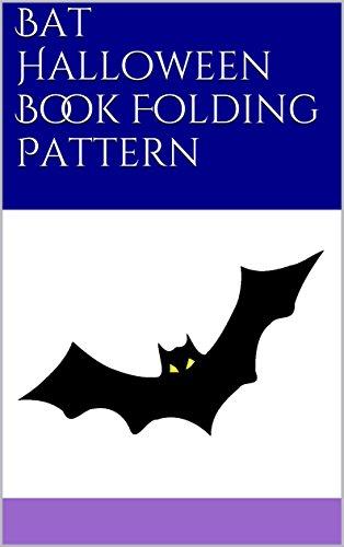 Bat Halloween Book Folding Pattern]()