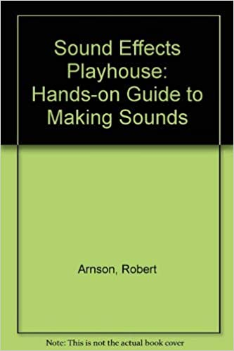 Sound Effects Playhouse: Create, Explore, and Manipulate