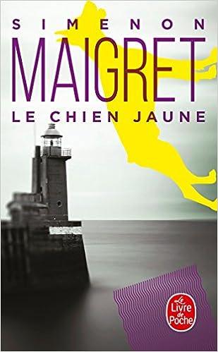 Le Chien Jaune Le Livre De Poche French Edition Georges