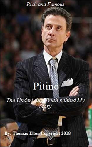Pitino, The Underlying Truth behind My Story, Biography, Basketball Coach, Louisville Fans, Basketball Fans, Basketball History, Sports Books, Sports & Outdoor, Historical, Nonfiction