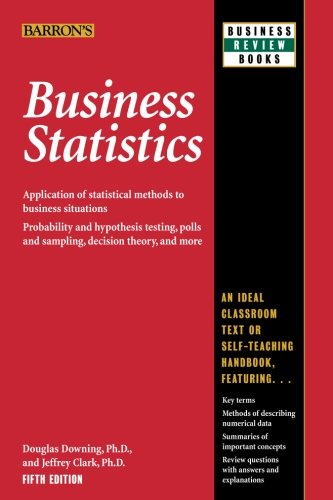 Business Statistics (Barron's Business Review Series)