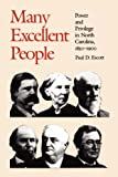 Many Excellent People, Paul D. Escott, 0807842281