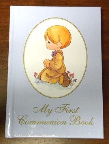My First Communion Book (Precious Moments (Regina))