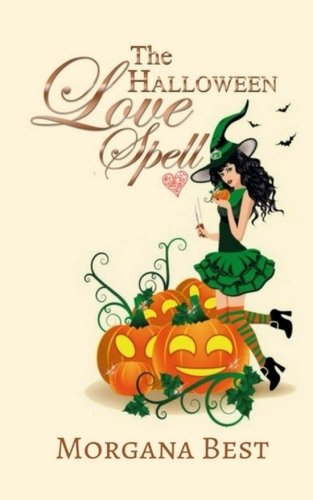 The Halloween Love Spell (The Kitchen Witch) (Volume 8) (Halloween Witch Spells)