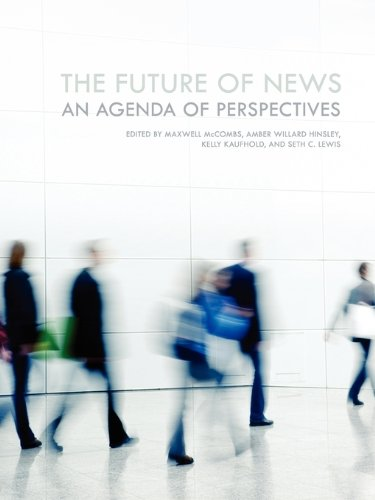 Download The Future of News: An Agenda of Perspectives ebook