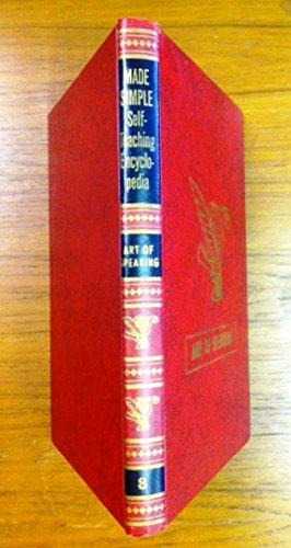 Made Simple Self Teaching Encyclopedia; Art of speaking Volume 8