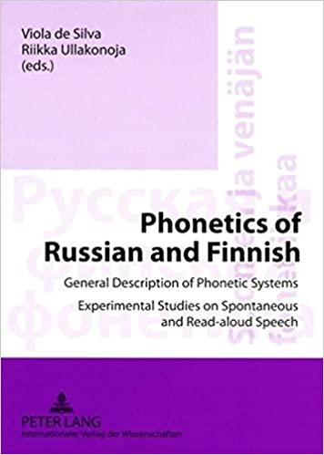Book Phonetics of Russian and Finnish: General Description of Phonetic Systems- Experimental Studies on Spontaneous and Read-aloud Speech