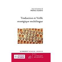 Traduction et Veille stratégique multilingue (Parallèles)