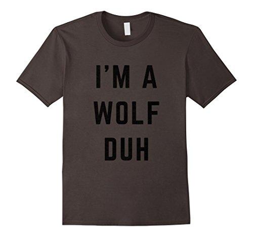 Mens Wolf Halloween Costume (Mens I'm a Wolf Duh Halloween Costume T-Shirt XL Asphalt)