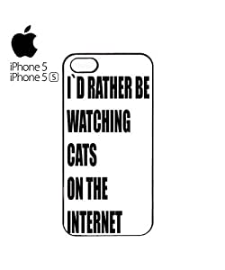 I`d Rather Be Watching Cats On The Internet Mobile Cell Phone Case Cover iPhone 5&5s Black