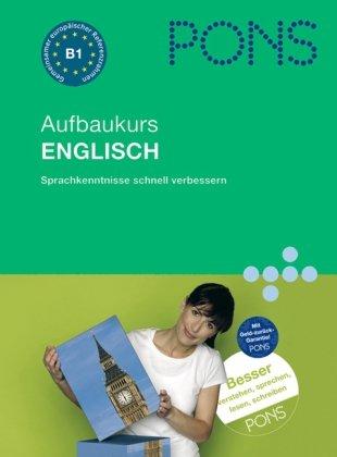 pons-aufbau-sprachkurs-englisch-fr-fortgeschrittene-sprachkenntnisse-mhelos-erweitern-buch-und-2-audio-cds