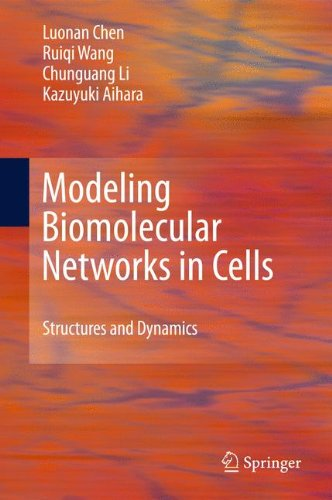 Modeling Biomolecular Networks in Cells: Structures and Dynamics