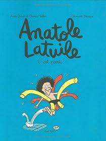 Anatole Latuile, tome 1 : C'est parti ! par Didier