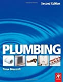 img - for Plumbing: For Level 2 Technical Certificate and NVQ 2nd (second) Edition by Muscroft, Steve published by Newnes (2007) book / textbook / text book