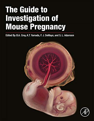 The Guide to Investigation of Mouse Pregnancy (Mouse Anatomy)