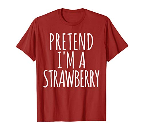 Lazy Funny Halloween Costume TShirt Pretend Im A Strawberry]()