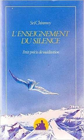 En ligne téléchargement Enseignement du silence pdf, epub