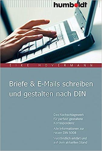 Briefe E Mails Schreiben Und Gestalten Nach Din Das