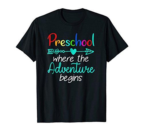 Preschool Where the Adventure Begins Gift Teachers Shirt