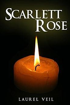 Scarlett Rose by [Veil, Laurel]