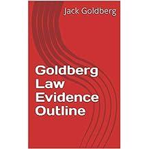 Goldberg Law Evidence Outline