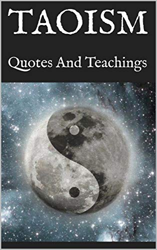 Taoism: Quotes And Teachings