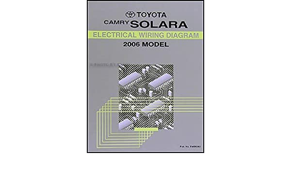 2006 toyota camry solara wiring diagram manual original: toyota:  amazon com: books