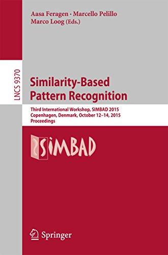 Similarity-Based Pattern Recognition: Third International Workshop, SIMBAD 2015, Copenhagen, Denmark, October 12-14, 2015. Proceedings (Lecture Notes in Computer - Design Shops Copenhagen