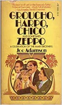 Book Groucho, Harpo, Chico and sometimes Zeppo a celebration of the Marx Brothers by Joe Adamson (1976-02-01)