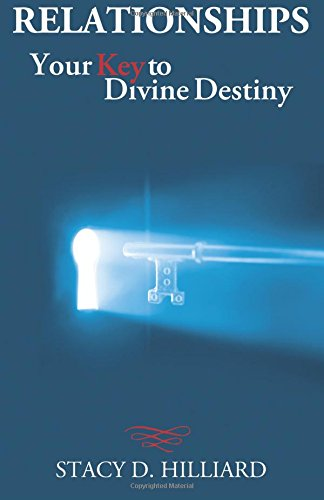 Read Online Relationships: Your Key to Divine Destiny PDF