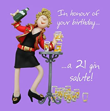 Greeting Card 21 Gin Salute Birthday Greeting Card 21st Birthday