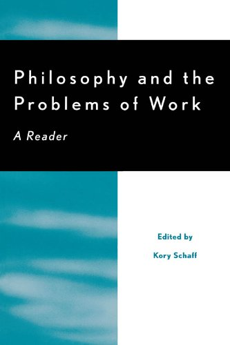 Logic and the Problems of Work: A Reader