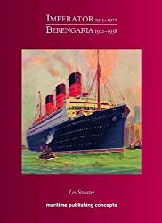 Imperator / Berengaria 1913-1938: Cunard's Happy Ship