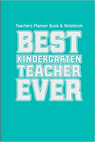 teachers planner book notebook best kindergarten teacher ever teacher gifts for christmas series thank you gifts for teachers volume 1 teacher